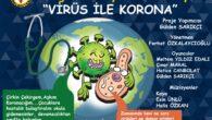 """""""Virüs ile Korona"""" adlı çocuk tiyatrosu sosyal girişim örneği olarak Adana'da ilk olma özelliğini taşıyor"""